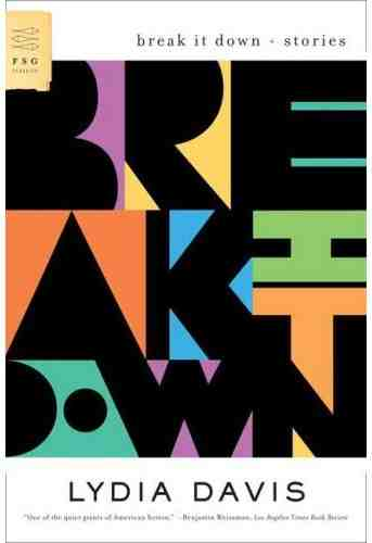 lydia-davis-break-it-down